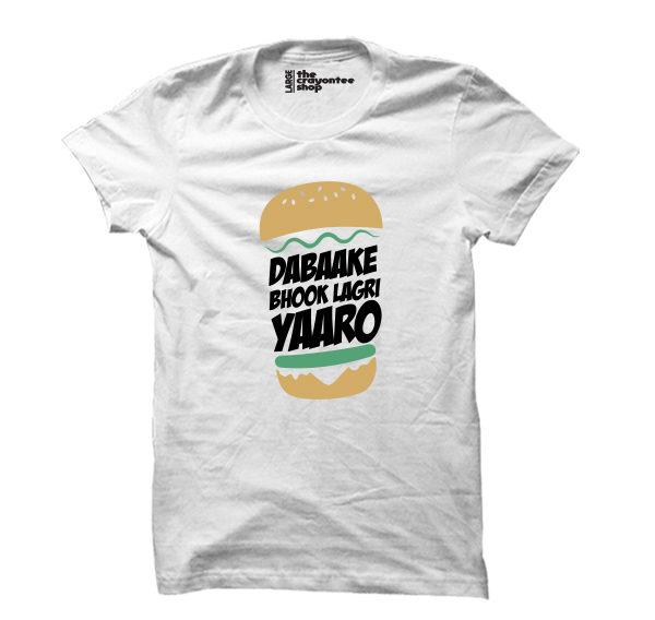 dabake bhook lagri yaaro printed t-shirt white Crayontee